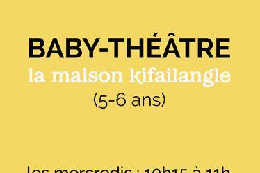 [à valider]BABY-THÉÂTRE