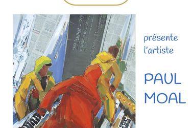 [à valider]Exposition - PAUL MOAL