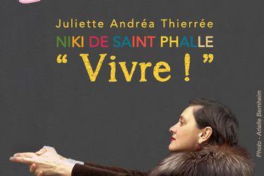 "[à valider]Niki de Saint Phalle ""Vivre !"""