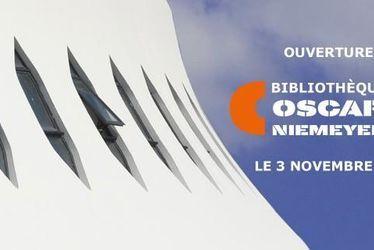 Ouverture Bibliothèque Oscar Niemeyer : un lieu et une programmation unique