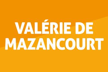Valérie de Mazancourt