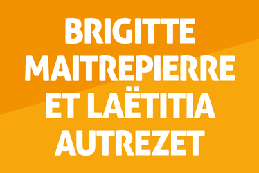 Brigitte Maitrepierre et Laëtitia Autrezet