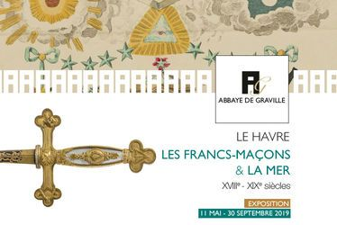 Le Havre, les francs-maçons et la mer- XVIIIe, XIXe siècles