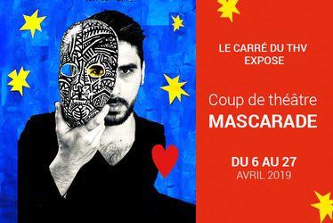Coup de théâtre - Mascarade