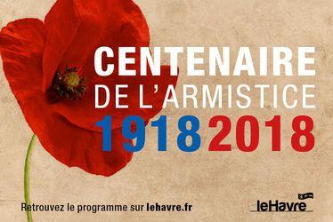 Centenaire de l'armistice 1918-2018 : une programmation riche, témoin d'une mémoire intacte