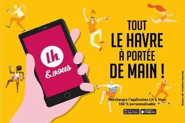 Application mobile LH & Vous : tout Le Havre à portée de main !