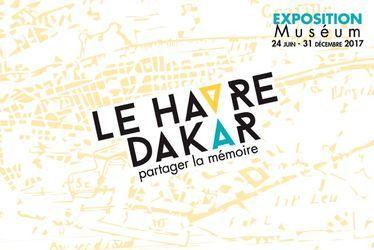 Le Havre - Dakar, histoire(s) d'Afrique