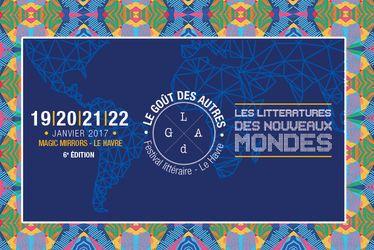 Festival littéraire Le Goût des Autres 2017 - 6e édition - 19/20/21/22 janvier 2017
