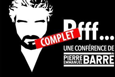 """[COMPLET] """"Pfff..."""" Pierre-Emmanuel Barré"""