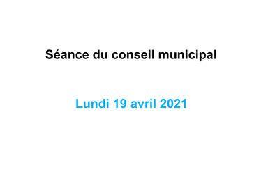 Suivez en direct la séance du Conseil municipal lundi 19 avril à partir de 18 h