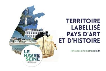 La Communauté urbaine Le Havre Seine Métropole obtient le label Pays d'art et d'histoire