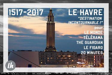 Le Havre, destination incontournable en 2017