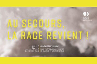 """""""Au secours, la race revient !"""" - Université d'automne de la LICRA - Du 11 au 13 octobre 2019 au Havre"""