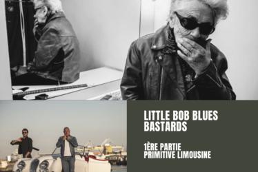 Little Bob Blues Bastards + Primitive Limousine