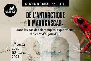 De l'Antarctique à Madagascar, dans les pas de scientifiques-explorateurs d'hier et d'aujourd'hui