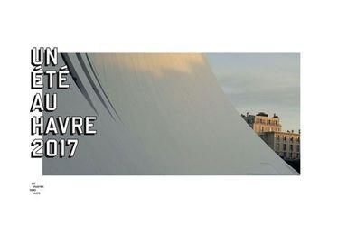 Un été au Havre, 2017 : lever de voile sur un événement inouï !
