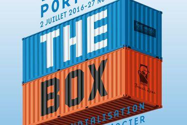 The Box, la mondialisation a un corps d'acier