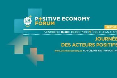 LH Forum - Positive Economy Forum 2016 : la pensée positive locale passe à l'action