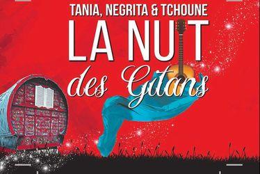 """""""La nuit des gitans"""" Tanie, Négrita é Tchoune"""