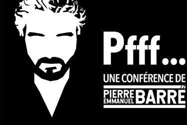 Pfff... de Pierre-Emmanuel Barré