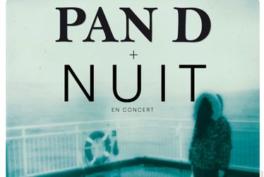 Nuit + Pan D
