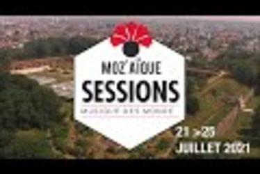MoZ'aïque Sessions 2021 - Teaser