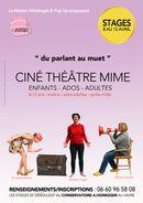 [à valider]Stage Ciné Théâtre Mime