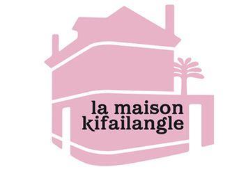 LA MAISON KIFAILANGLE