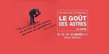 Festival littéraire Le Goût des Autres 2015