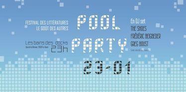 Pool Party - Festival littéraire Le Goût des Autres 2015