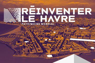 Réinventer Le Havre, Patrimoine mondial : un appel à projets lancé pour neuf sites emblématiques du centre-ville havrais