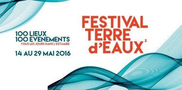 Le Festival Terre d'Eaux² célèbre l'estuaire de la Seine