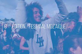 Festival moZ'aïque - Retour sur la 8e édition