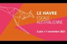 Le Havre, escale australienne - Teaser