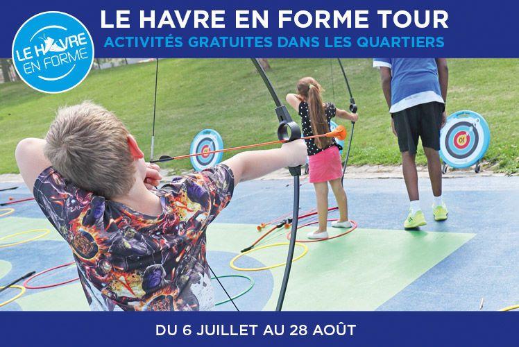 Le Havre en Forme Tour : des activités dans votre quartier !