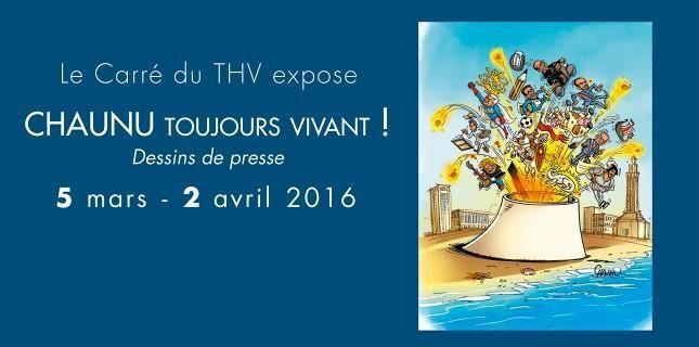 Chaunu, toujours vivant ! Le dessinateur de presse expose au Carré du THV