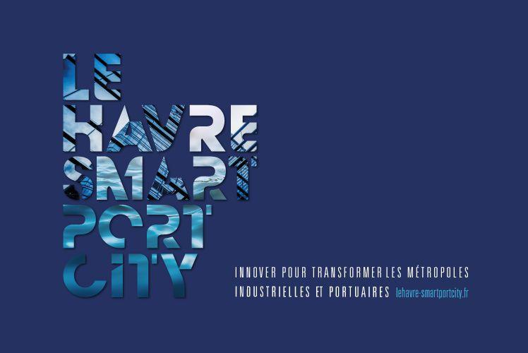 Le Havre Smart Port City, vers la métropole industrielle et portuaire de demain