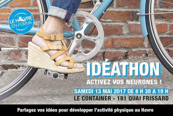 Idéathon Le Havre en forme - Samedi 13 mai de 8 h 30 à 19 h au Container